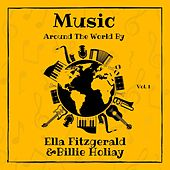 Music Around the World by Ella Fitzgerald & Billie Holiday, Vol. 1 by Ella Fitzgerald