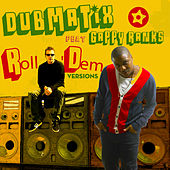 Roll Dem (Versions) de Dubmatix