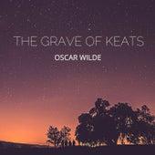 The Grave of Keats von Oscar Wilde