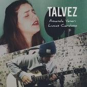 Talvez (Cover) by Amanda Vèniri