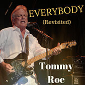 Everybody (Revisited) by Tommy Roe