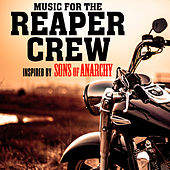 Music for the Reaper Crew - Inspired by Sons of Anarchy by Azure Motion Studio Band