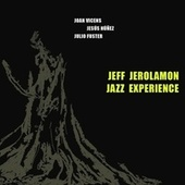 Firm Roots (versión) by Jeff Jerolamon Jazz Experience