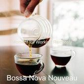 Moment for Working Remotely de Bossa Nova Nouveau