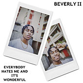 BEVERLY II: EVERYBODY HATES ME AND IT'S WONDERFUL von G-Ko
