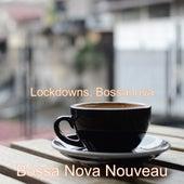 Lockdowns, Bossanova de Bossa Nova Nouveau