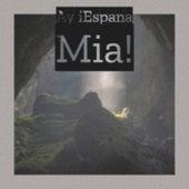Ay Iespana Mia! by Willie Nelson, Mickey Gilley, Julio Jaramillo, The Crew Cuts, Alfredo De Angelis, Amalia Rodrigues, Juanita Reina, Bebo Valdes, Mantovani Orchestra, Omara Portuondo