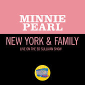 New York & Family (Live On The Ed Sullivan Show, January 18, 1970) de Minnie Pearl