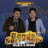 Pizeiro 2020 de Bonde Sertanejo Alex e Iran