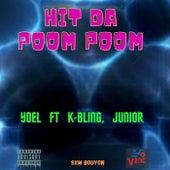 Hit da Poom Poom (feat. Junior & K-Bling) di Yoel
