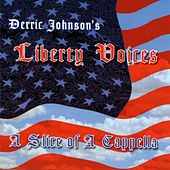 A Slice of a Cappella by Derric Johnson