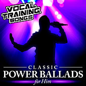 Classic Power Ballads for Him - Vocal Training Songs von The Zamia Squad