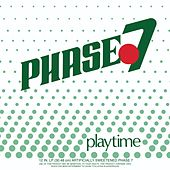 Playtime de Phase 7