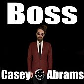 Boss by Casey Abrams