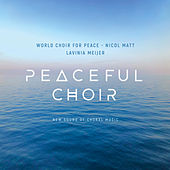 Peaceful Choir - New Sound of Choral Music by Lavinia Meijer