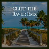 Cliff the Raver Rmx by Veerus Francesco Zeta