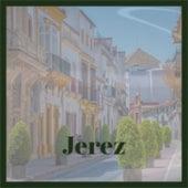 Jerez by 101 Strings Orchestra, Carlos Montoya, Orquesta Sublime, Julio Jaramillo, Johnnie Ray, Bobby Darin, The Crew Cuts, Charles Trenet, Marilyn Monroe, Tito Puente