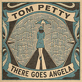 There Goes Angela (Dream Away) (Home Recording) by Tom Petty