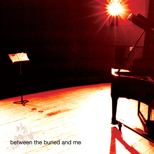 Between the Buried and Me by Between The Buried And Me
