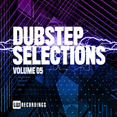 Dubstep Selections, Vol. 05 by Various Artists