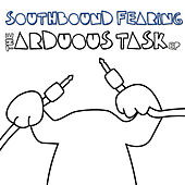 The Arduous Task by Southbound Fearing