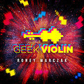 Geek Violin by Roney Marczak
