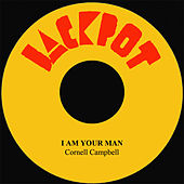 I Am Your Man by Cornell Campbell