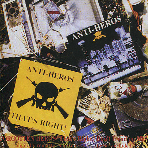 That's Right / Don't Tread On Me by Anti-Heros