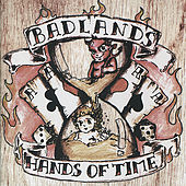 Hands of Time by Badlands