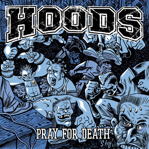 Pray for Death by Hoods