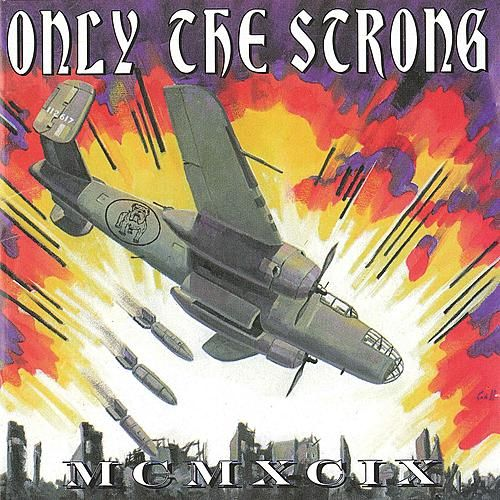 Only the Strong Survive - 1999 by Various Artists