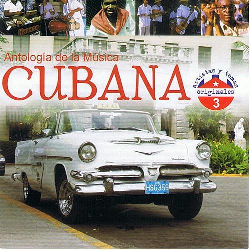 Antología de la Música Cubana Volume 3 by Various Artists