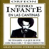 Pedro Infante en las Cantinas van Pedro Infante