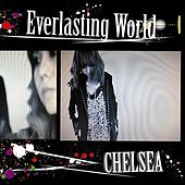 Everlasting World/Sugar Rain by Chelsea