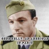 Gene Kelly: An American in Paris by Gene Kelly