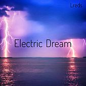 Electric Dream by Lreds