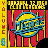 Micmac Original 12 Inch Club Versions volume 6 von Various Artists