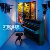 Andere Welt - Piano Version von Stiehler