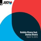 Back To Zero von Robbie Rivera