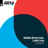 La Gente by Robbie Rivera