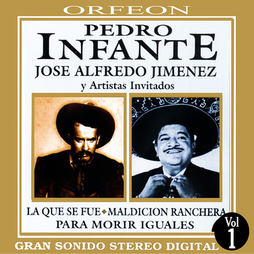 Pedro Infante y Jose Alfredo Jimenez by Various Artists