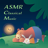 ASMR Classical Music by Noble Music Kids