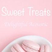 Sweet Treats Delightful Acoustic di Various Artists