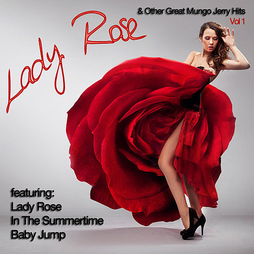 Lady Rose And Other Great Mungo Jerry Hits Vol 1 de Mungo Jerry
