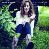 Nice To Meet You by Mariah McManus