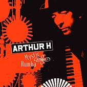 Mystic Rumba de Arthur H