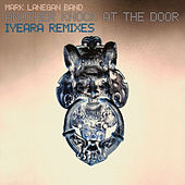 Another Knock At The Door (IYEARA Remixes) de Mark Lanegan
