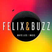 White Lies / Magic von Felix (Rock)