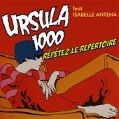 Repetez Le Repertoire de Ursula 1000