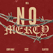 No Mercy by Rell